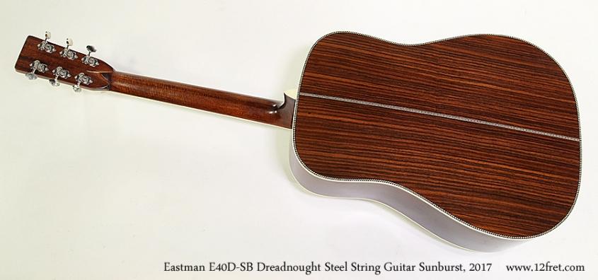 Eastman E40D-SB Dreadnought Steel String Guitar Sunburst, 2017 Full Rear View