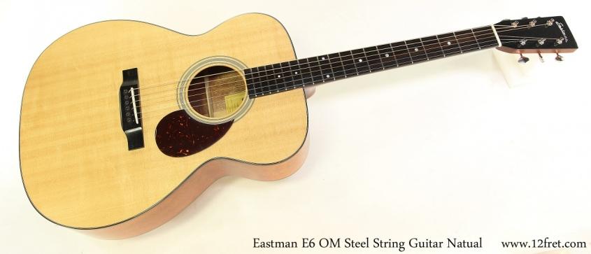 Eastman E6 OM Steel String Guitar Natual Full Front View