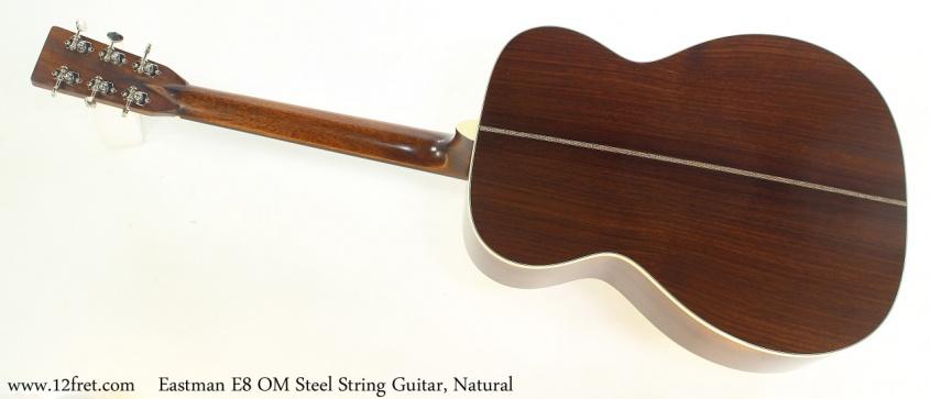 Eastman E8 OM Steel String Guitar, Natural Full Rear View