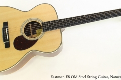 Eastman E8 OM Steel String Guitar, Natural Full Front View