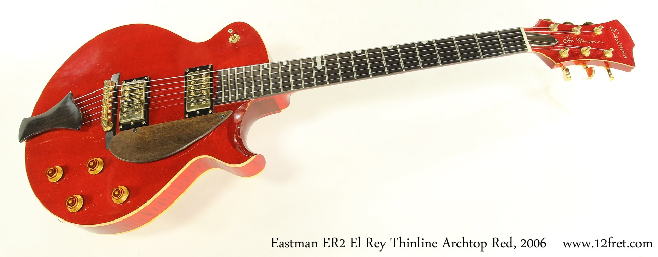 Eastman ER2 El Rey Thinline Archtop Red, 2006 Full Front View