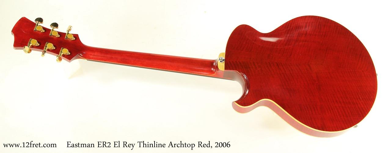 Eastman ER2 El Rey Thinline Archtop Red, 2006 Full Rear View