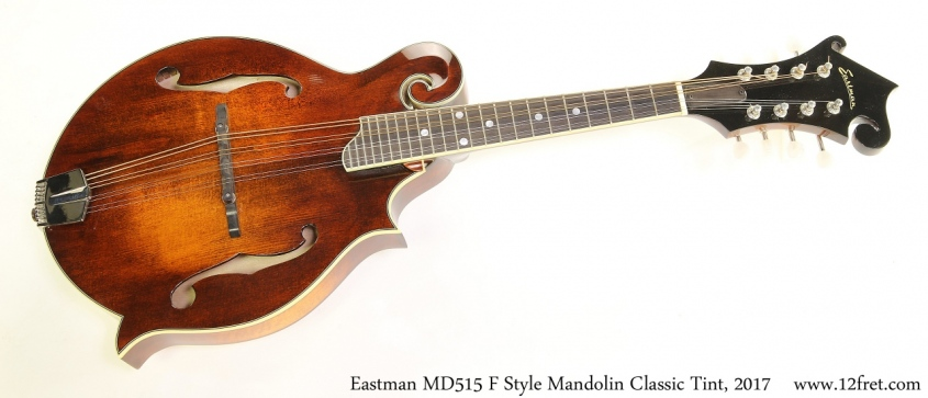 Eastman MD515 F Style Mandolin Classic Tint, 2017 Full Front View