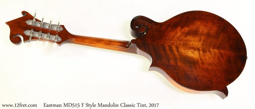 Eastman MD515 F Style Mandolin Classic Tint, 2017 Full Rear View