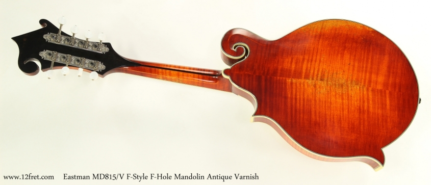 Eastman MD815/V F-Style F-Hole Mandolin Antique Varnish Full Rear View