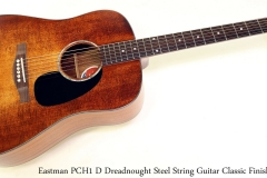 Eastman PCH1 D Dreadnought Steel String Guitar Classic Finish Full Front View