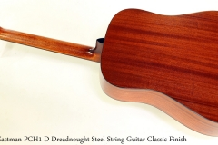 Eastman PCH1 D Dreadnought Steel String Guitar Classic Finish Full Rear View