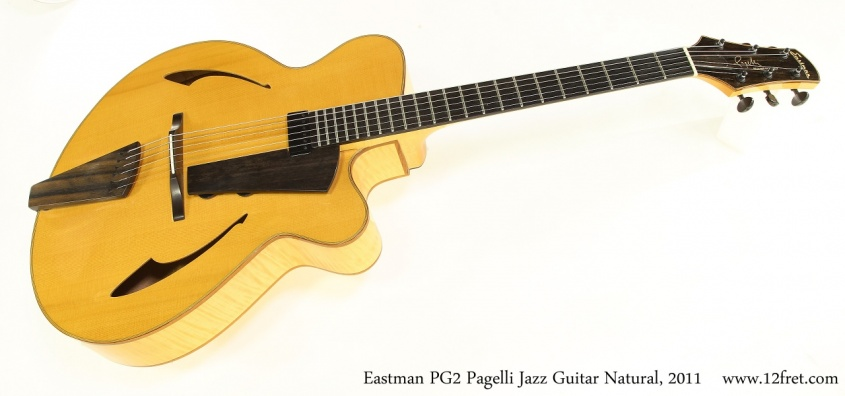 Eastman PG2 Pagelli Jazz Guitar Natural, 2011 Full Front View