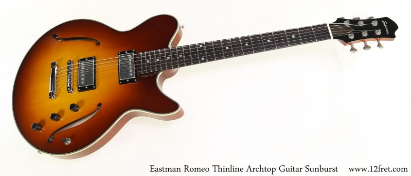 Eastman Romeo Thinline Archtop Guitar Sunburst Full Front View