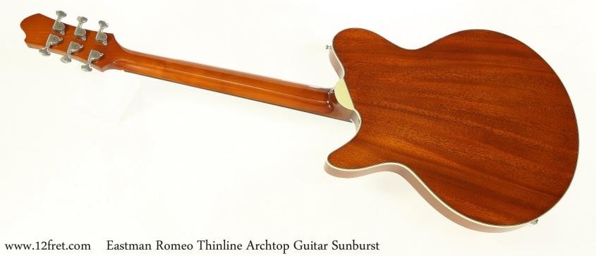 Eastman Romeo Thinline Archtop Guitar Sunburst Full Rear View