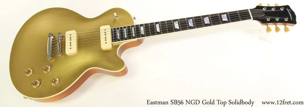 Eastman SB56 NGD Gold Top Solidbody Full Front View