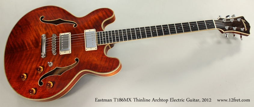 Eastman T186MX Thinline Archtop Electric Guitar, 2012 Full Front View