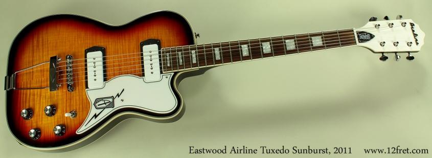 Eastwood Airline Tuxedo Sunburst 2011 full front