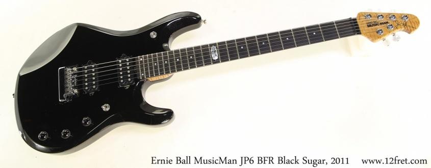 Ernie Ball MusicMan JP6 BFR Black Sugar, 2011 Full Front View