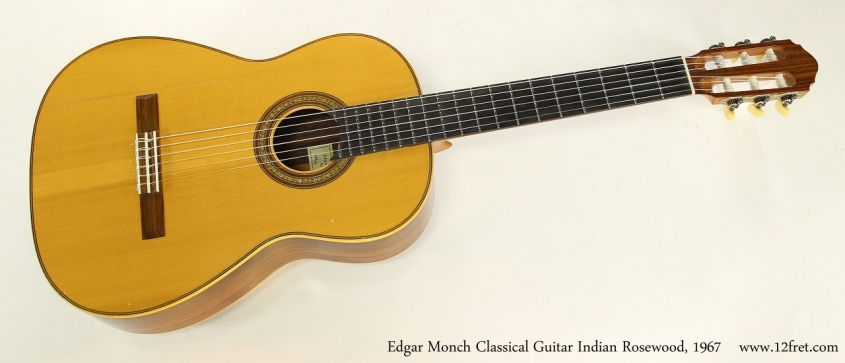 Edgar Monch Classical Guitar Indian Rosewood, 1967  Full Front View