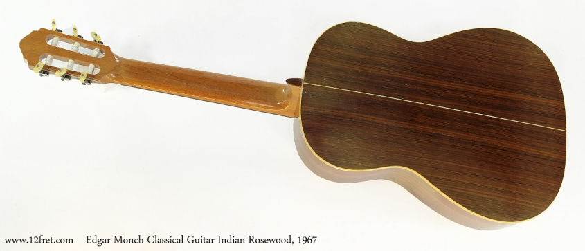 Edgar Monch Classical Guitar Indian Rosewood, 1967  Full Rear VIew