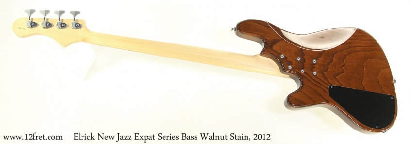 Elrick New Jazz Expat Series Bass Walnut Stain, 2012 Full Rear View