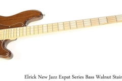 Elrick New Jazz Expat Series Bass Walnut Stain, 2012 Full Front View