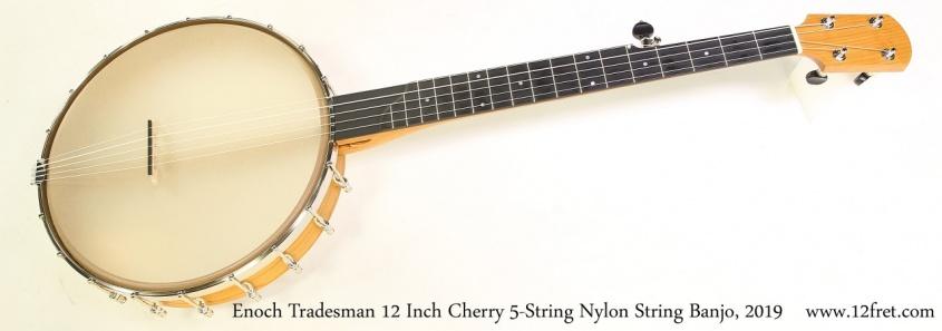 Enoch Tradesman 12 Inch Cherry 5-String Nylon String Banjo, 2019 Full Front VIew