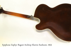 Epiphone Zephyr Regent Archtop Electric Sunburst, 1953   Full Rear View
