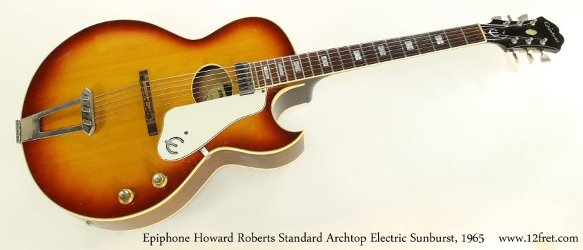 Epiphone Howard Roberts Standard Archtop Electric Sunburst, 1965   Full Front View