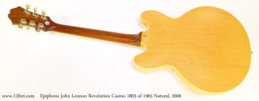Epiphone John Lennon Revolution Casino 1803 of 1965 Natural, 2006   Full Rear VIew