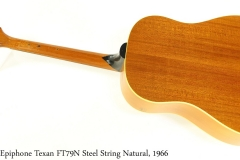 Epiphone Texan FT79N Steel String Natural, 1966 Full Rear View