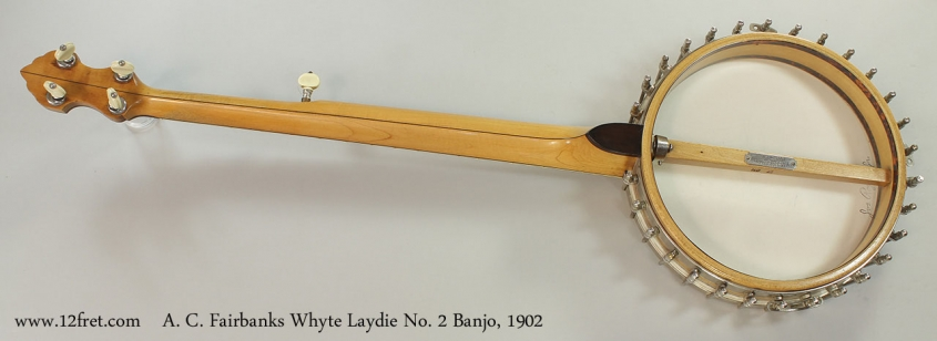 A. C. Fairbanks Whyte Laydie No. 2 Banjo, 1902 Full Rear View