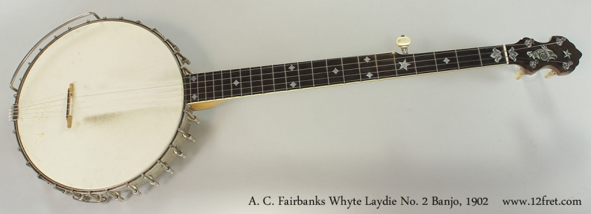 A. C. Fairbanks Whyte Laydie No. 2 Banjo, 1902 Full Front View