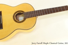 Jerry Farrell Maple Classical Guitar, 2017 Full Front View