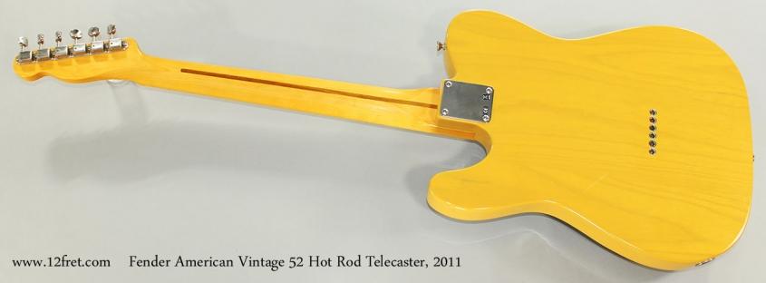 Fender American Vintage 52 Hot Rod Telecaster, 2011 Full Rear View
