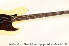 Fender 62 Jazz Bass Reissue Olympic White Made in USA, 1994 Full Front View