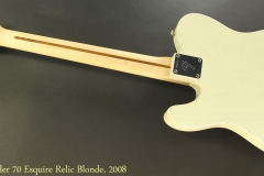 Fender 70 Esquire Relic Blonde, 2008 Full Rear View