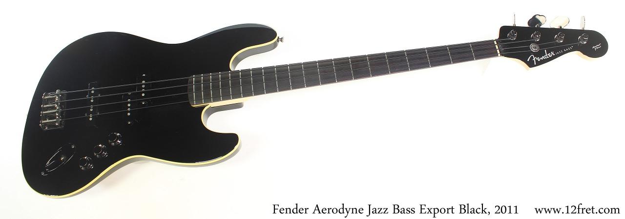 Fender Aerodyne Jazz Bass Export Black, 2011 Full Front View