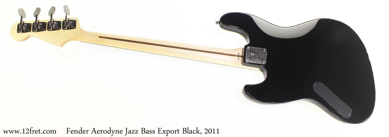 Fender Aerodyne Jazz Bass Export Black, 2011 Full Rear View