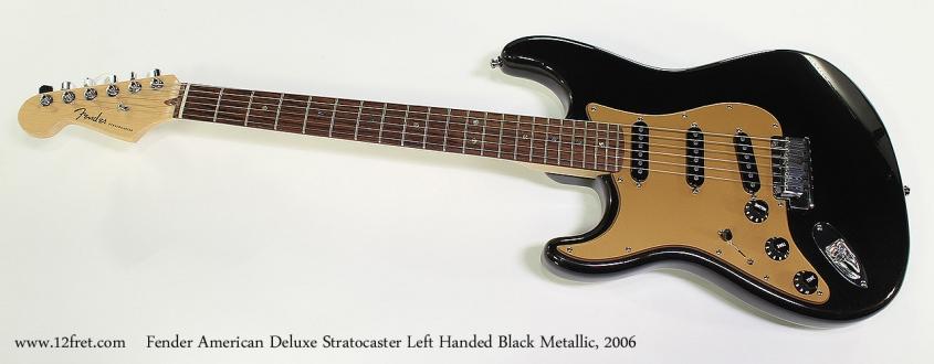 Fender American Deluxe Stratocaster Left Handed Black Metallic, 2006 Full Front View
