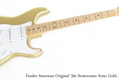 Fender American Original 50s Stratocaster Aztec Gold, 2018 Full Front View