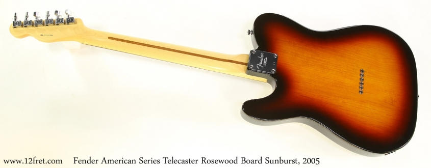 Fender American Series Telecaster Rosewood Board Sunburst, 2005   Full Rear View