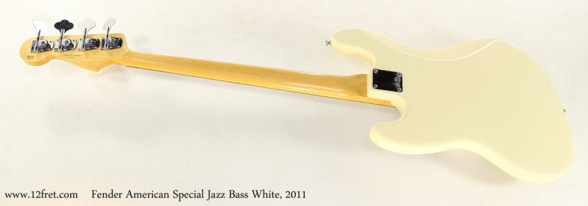 Fender American Special Jazz Bass White, 2011   Full Rear View