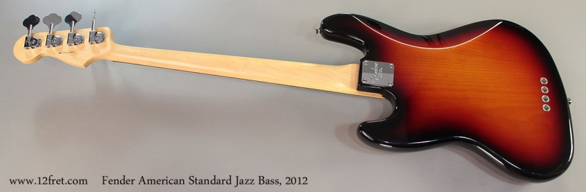 Fender American Standard Jazz Bass, 2012 Full Rear VIew