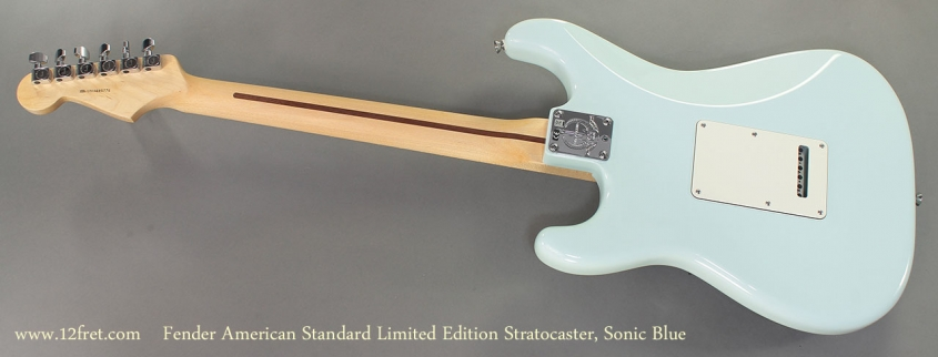 Fender American Standard Limited Edition Stratocaster Sonic Blue full rear view