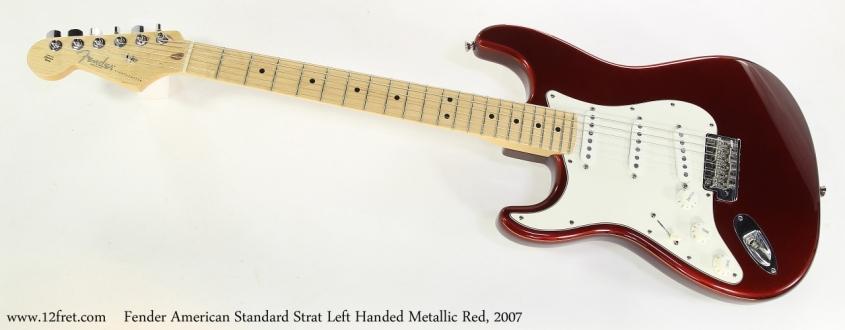 Fender American Standard Strat Left Handed Metallic Red, 2007   Full Front View