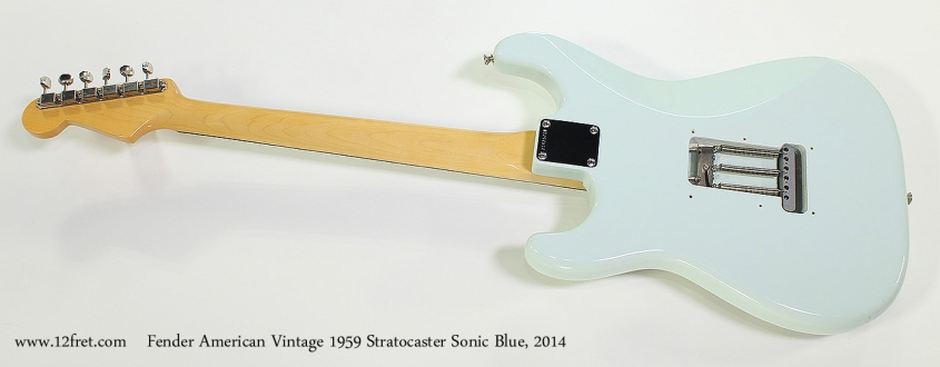 Fender American Vintage 1959 Stratocaster Sonic Blue, 2014 Full Rear View