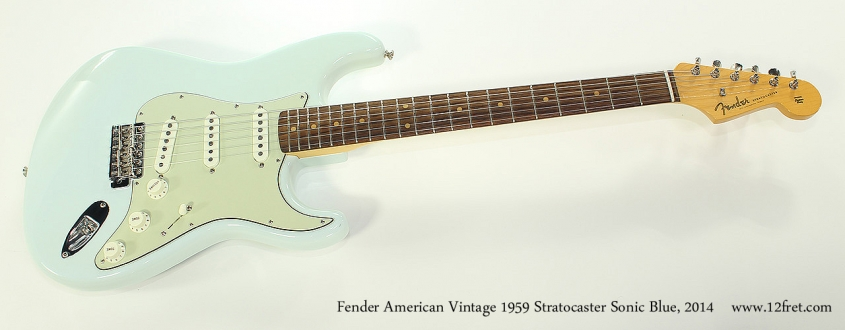 Fender American Vintage 1959 Stratocaster Sonic Blue, 2014 Full Front View