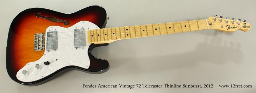 Fender American Vintage 72 Telecaster Thinline Sunburst, 2012 Full Front View
