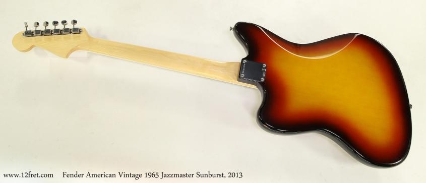 Fender American Vintage 1965 Jazzmaster Sunburst, 2013 Full Rear View