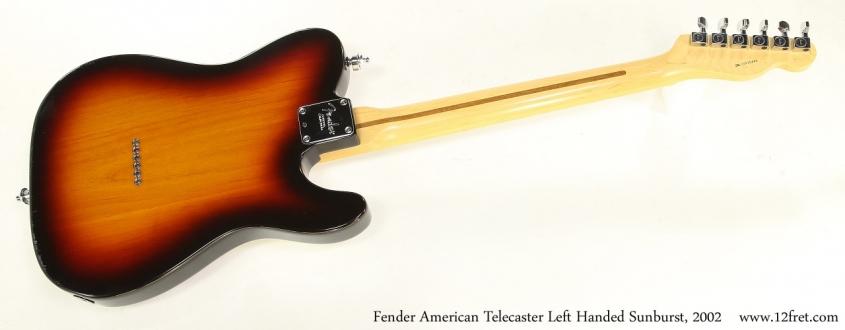 Fender American Telecaster Left Handed Sunburst, 2002  Full Rear View