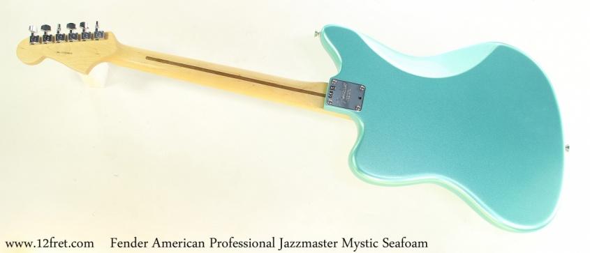 Fender American Professional Jazzmaster Mystic Seafoam Full Rear View
