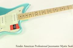 Fender American Professional Jazzmaster Mystic Seafoam Full Front View
