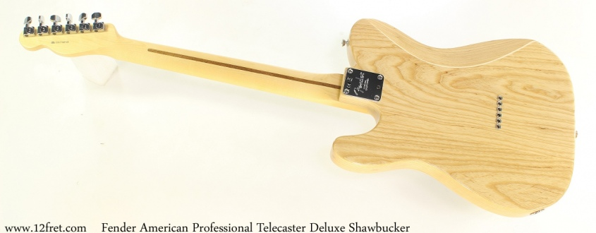 Fender American Professional Telecaster Deluxe Shawbucker Full Rear View